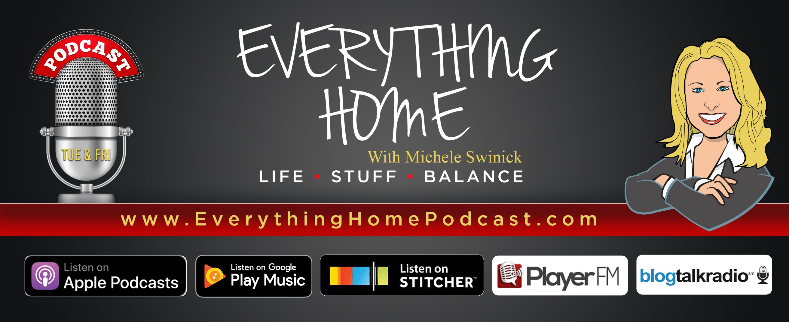 EVERYTHING HOME PODCAST - MICHELE SWINICK