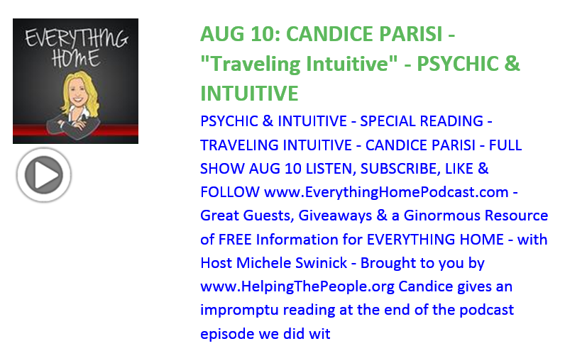 Everything Home Podcast - Aug 10 - Candice Parisi - Psychic and Intuitive - Trending