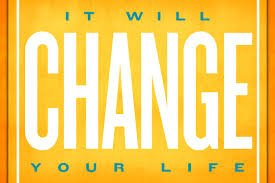 it will change your life