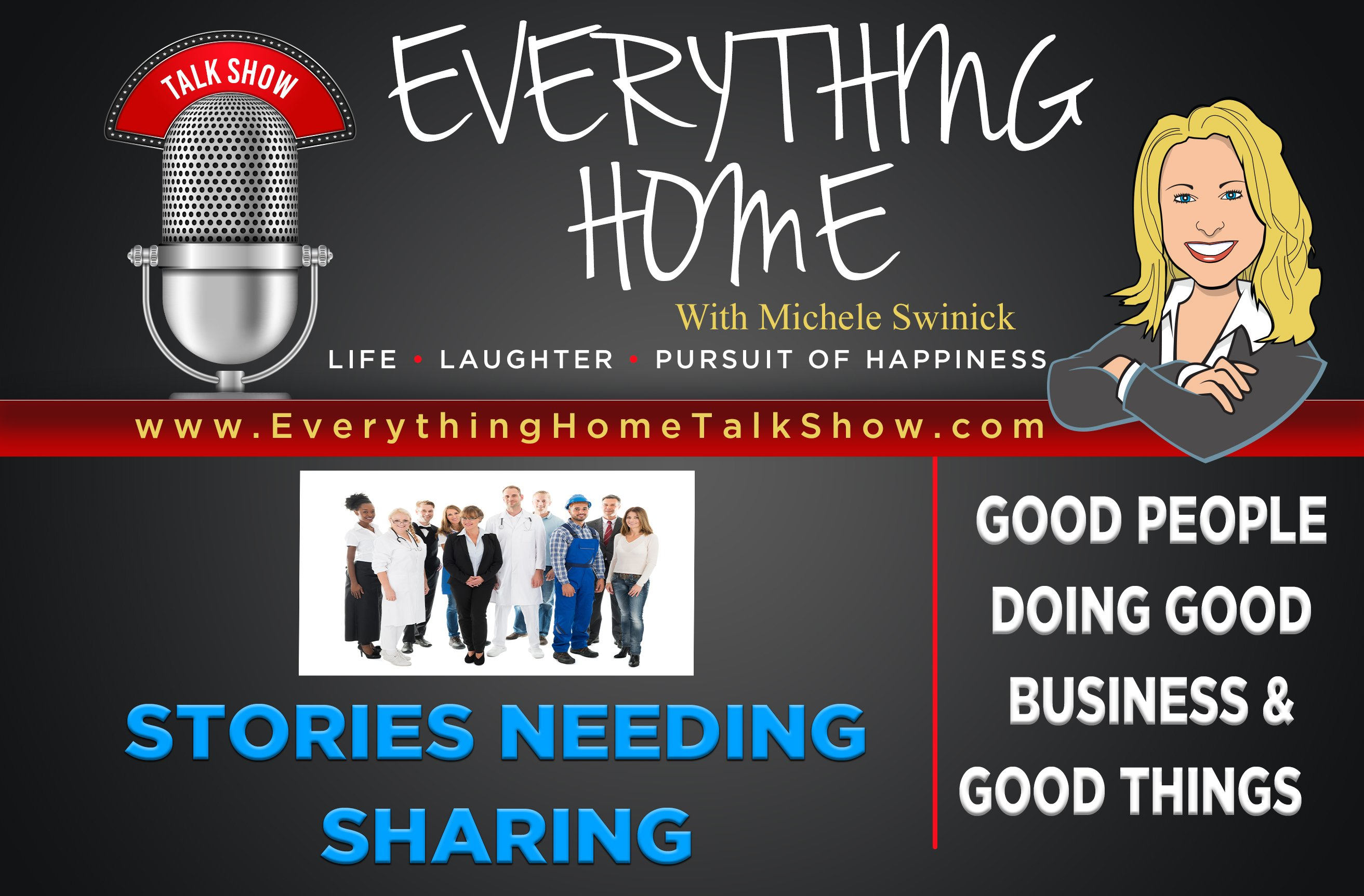 Everything Home Talk Radio Show & Podcast - STORIES NEEDING SHARING - Banner