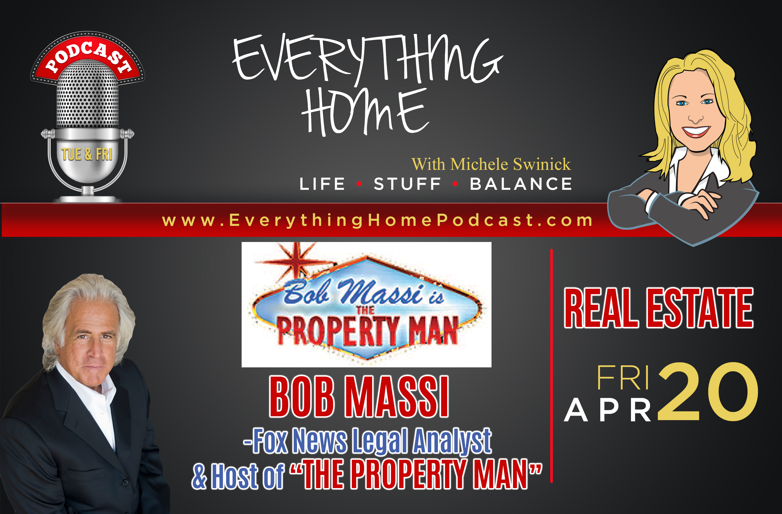 """APR 20: BOB MASSI """"The Property Man"""" Everything Real Estate F"""