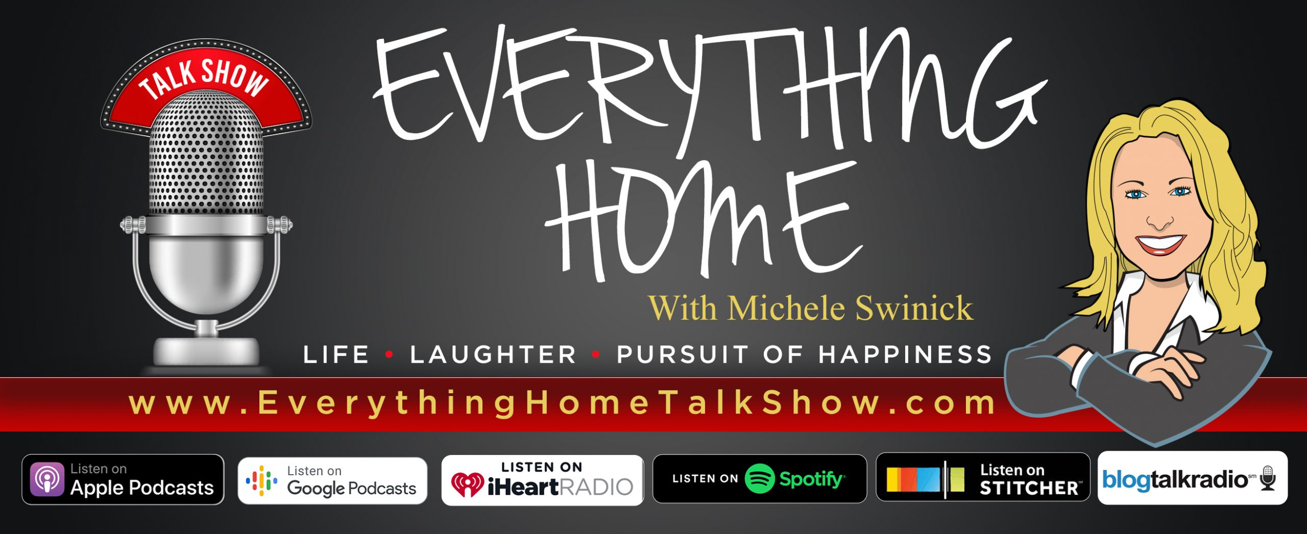 EVERYTHING HOME TALK RADIO SHOW & PODCAST - Michele Swinick