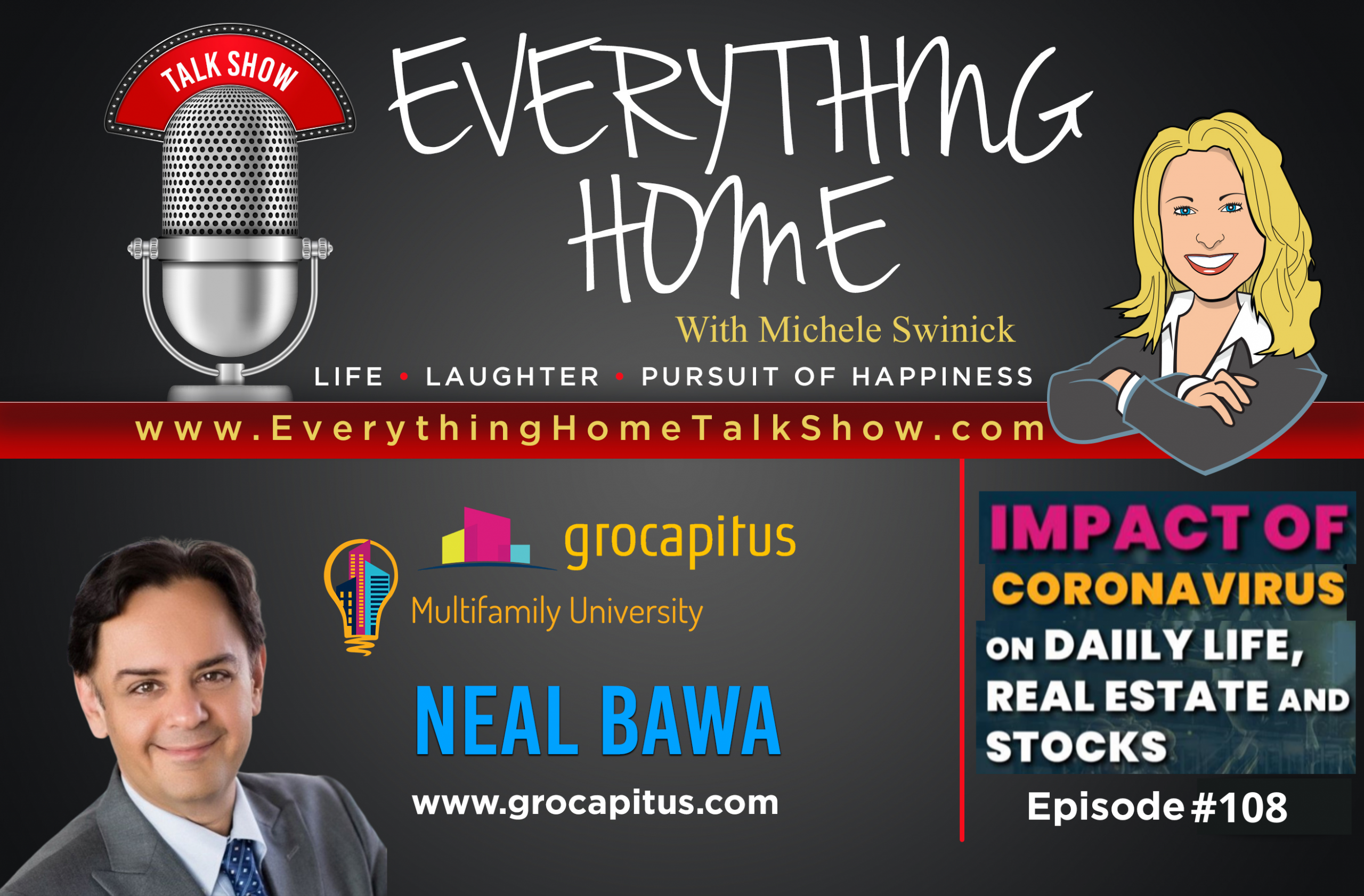#108: Impact Of Coronavirus: On Daily Life, Real Estate & Stocks