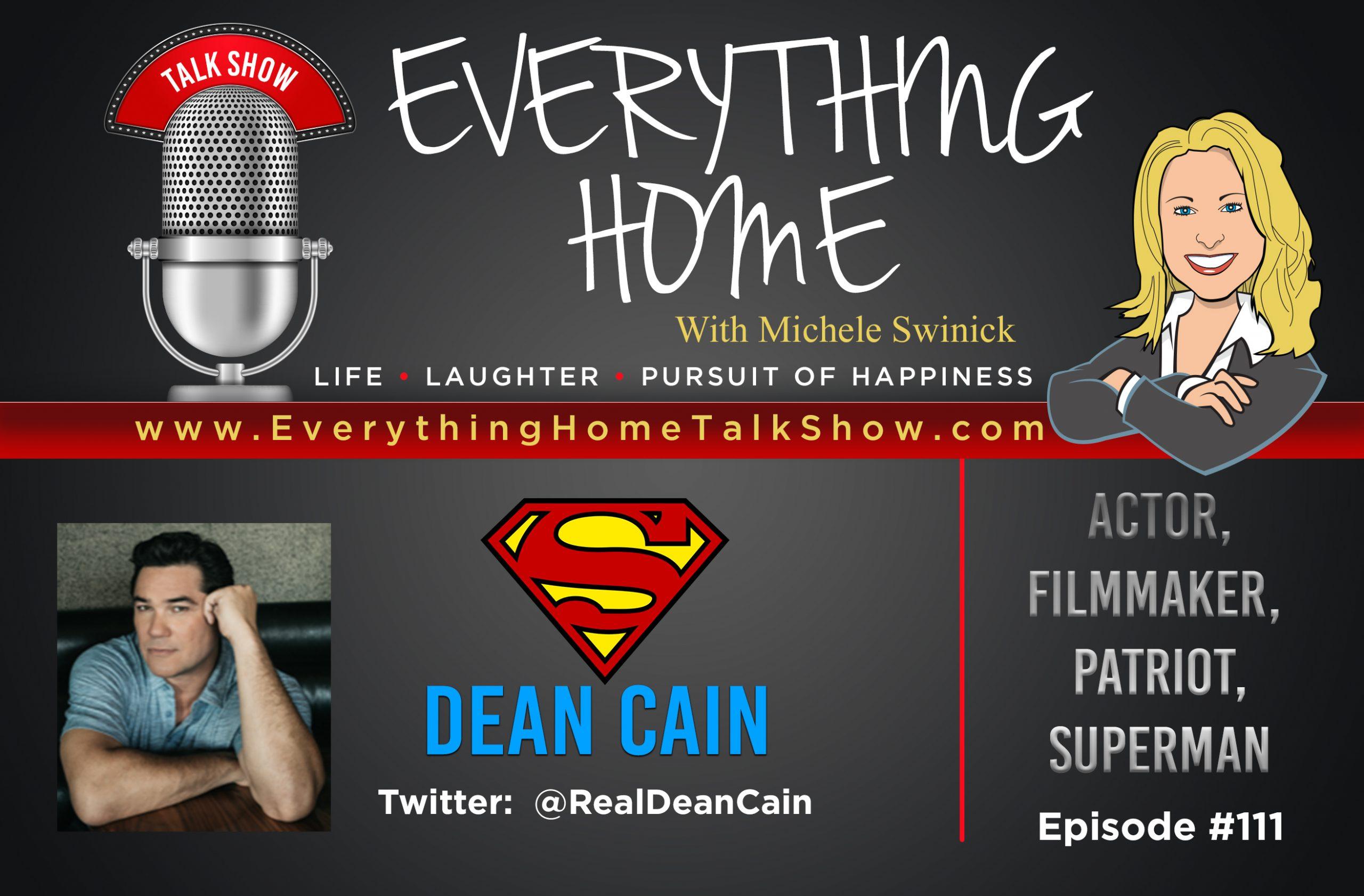 #111 - Superman Dean Cain To The Rescue! An Entertaining Non-Corona Conversation