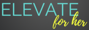 Elevate For Her 2