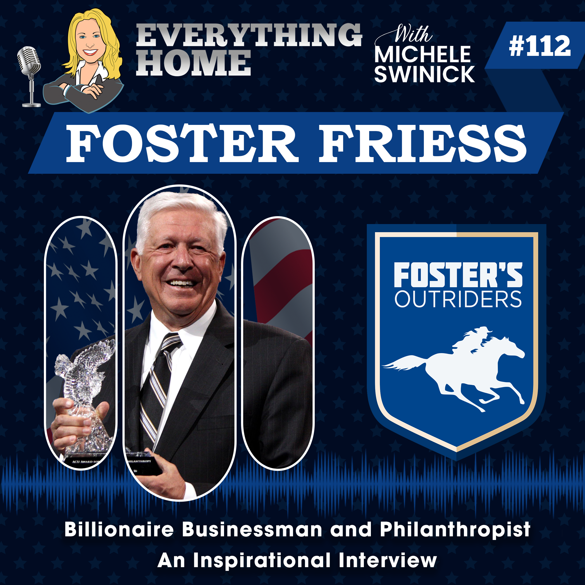 #112 Foster Friess Podcast