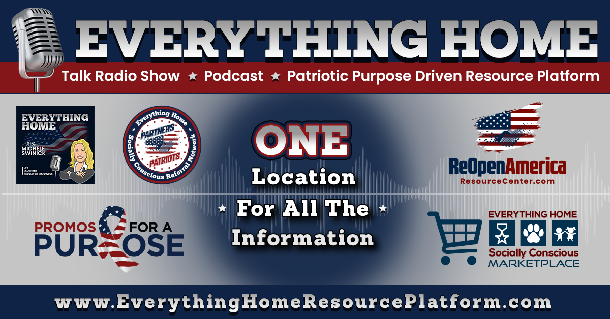 Everything Home Talk Radio Show 🎙 Podcast 🎙 Patriotic Purpose Driven Resource Platform